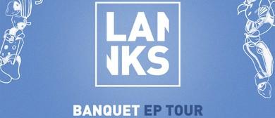 Lanks Banquet EP Tour