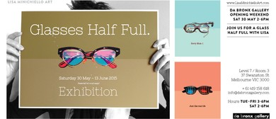 Glasses Half Full Art Exhibition By Lisa Minichiello