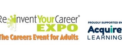 Reinvent Your Career Expo - The Careers Event For Adults