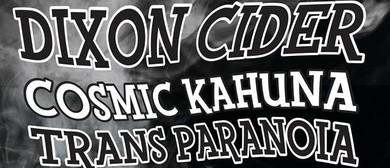 Dixon Cider & Cosmic Kahuna