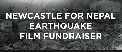 Newcastle For Nepal Earthquake Film Fundraiser Event