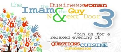 The Imam , The Businesswoman & The Guy Next Door - 3