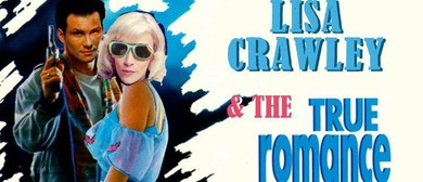 Lisa Crawley & The True Romance