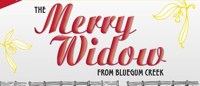 The Merry Widow From Bluegum Creek