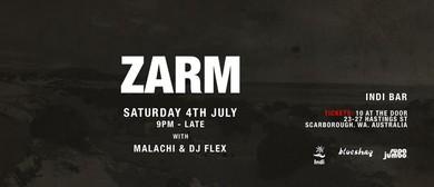 Zarm With Malachi & DJ Flex