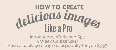 How to Create Delicious Images like a Pro