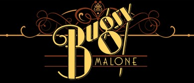 Bugsy Malone Youth Musical Production