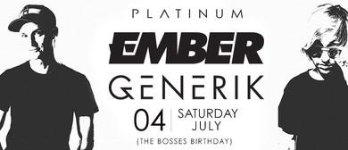 Platinum Presents Ember & Generik