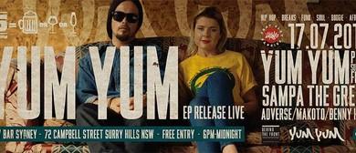 Yum Yum - Spell EP Launch
