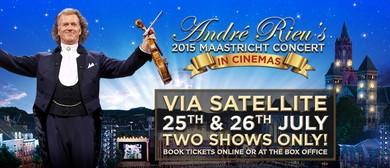 André Rieu's 2015 Maastricht Concert Film