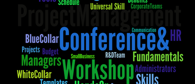 Project Management: In Plain English Workshop & Conference