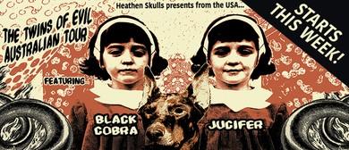 Twins of Evil Australian Tour ft. Black Cobra & Jucifer