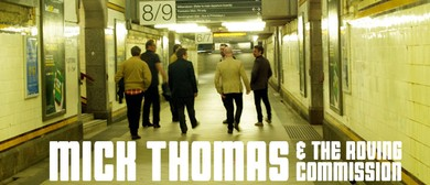 Mick Thomas & The Roving Commission