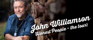 John Williamson - Honest People Tour!