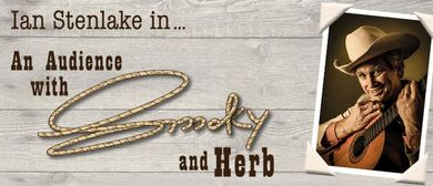 An Audience With Smoky And Herb