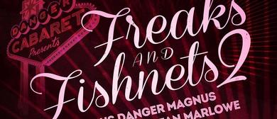 Freaks and Fishnets Vol. II