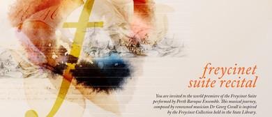 Freycinet Suite Recital-World Premiere Performance