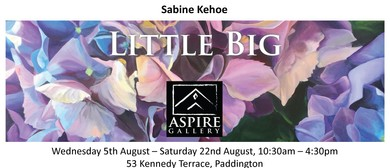 Little Big - Exhibition by Sabine Kehoe
