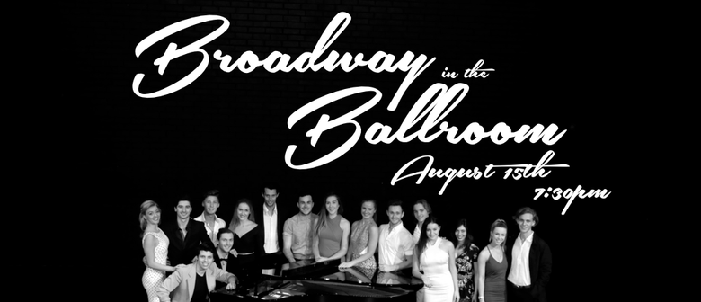 Broadway in the Ballroom