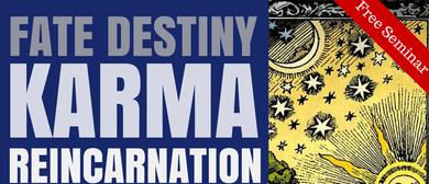 Fate Destiny Karma Reincarnation