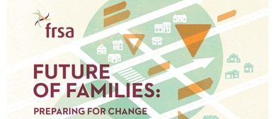 Future of Families: Preparing for Change Conference