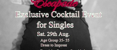 Escapade Exclusive Cocktail Event For Singles