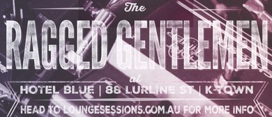 The Ragged Gentlemen: The Sunday Session