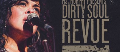 Ms Murphy Presents Dirty Soul Revue