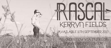 Kerryn Fields - Rascal, Debut Album Launch