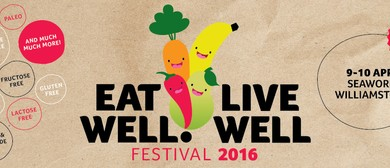 Eat Well! Live Well Festival 2016