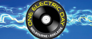 One Electric Day: SOLD OUT