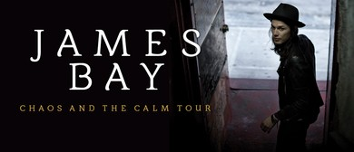 James Bay - Chaos And The Calm Australian Tour 2016