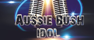 Aussie Bush Idol - The Voice of the Country Talent Search