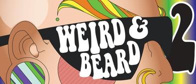 Brisbane Fringe Festival: Weird & Beard 2 - Electric Beardal