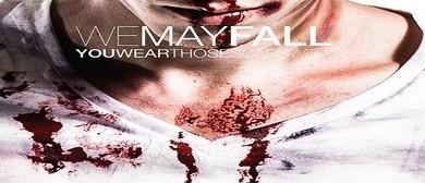 We May Fall - Brofest 3