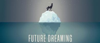 Future Dreaming