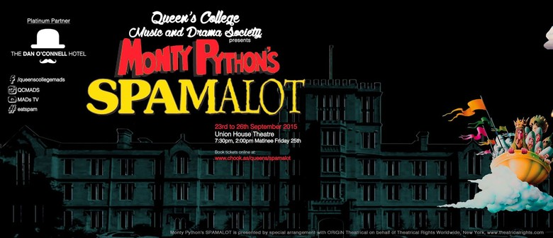 Monty Python's Spamalot presented by QCMADS