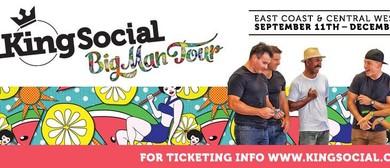 King Social - Big Man Tour