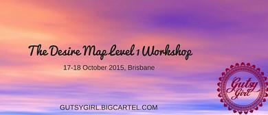 The Ultimate Desire Level 1 Workshop