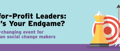 Not-for-Profit Leaders: What's Your Endgame?