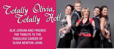 Totally Olivia Totally Hot - Tribute to Olivia Newton-John