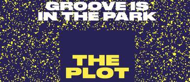 The Plot - It's Time To Get #THEPLOT2015