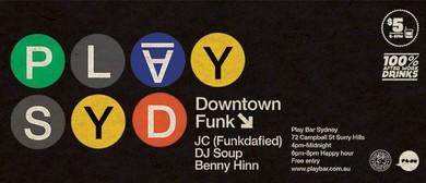 Downtown Funk Feat. JC, DJ Soup & Benny Hinn