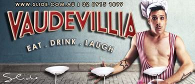 Vaudevillia