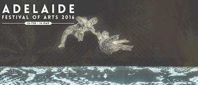 Groupe F À Fleur de Peau - Adelaide Arts Festival 2016