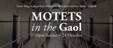 Motets In The Gaol