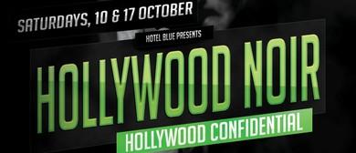 Hollywood Noir: Hollywood Confidential