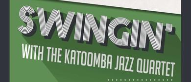 Swingin' with the Katoomba Jazz Quartet
