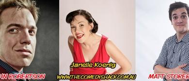 Comedy Shack - Janelle Koenig, John Robertson & Matt Storer