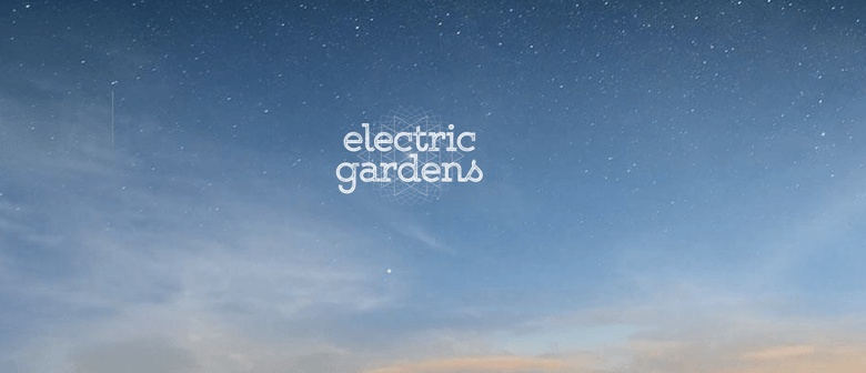 Electric Gardens 2016